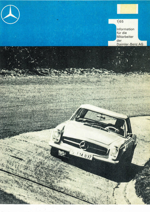 "In 1965, Mercedes-Benz publishes a new employee magazine entitled ""Information for Employees of Daimler-Benz AG"". In 1974, the title is modified to ""Inside Daimler-Benz. Information for Employees of Daimler-Benz AG"". Title page of the first edition of 1965."